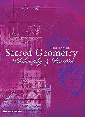 Sacred Geometry By Lawlor, Robert