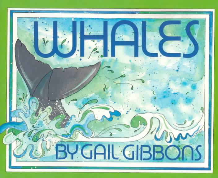 Whales By Gibbons, Gail